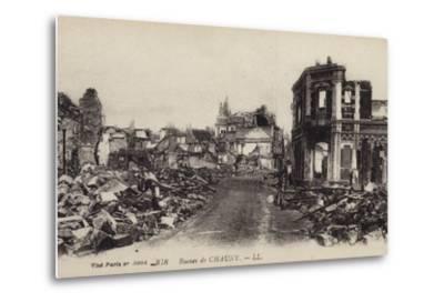 Ruins of the Town of Chauny, Aisne, France, World War I--Metal Print