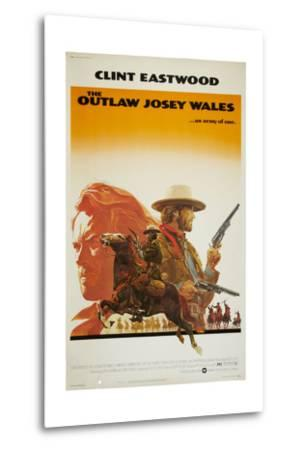 The Outlaw Josey Wales--Metal Print