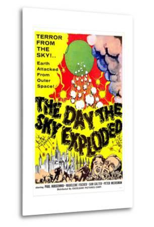 The Day the Sky Exploded--Metal Print