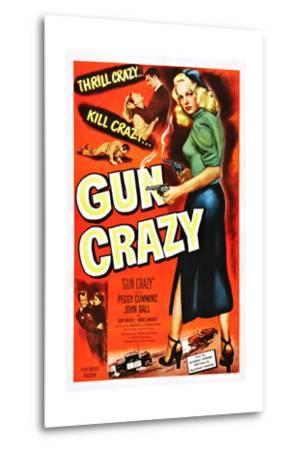 Gun Crazy--Metal Print