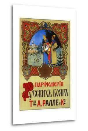 Perfume for Boyars - Russian Nobles and Royalty, Ralle and Co--Metal Print
