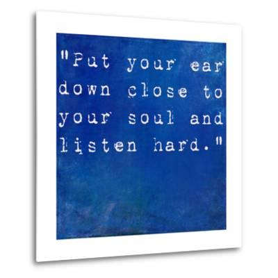 Inspirational Quote By Anne Sexton On Earthy Blue Background-nagib-Metal Print
