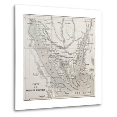 Old Map Of Sinai Peninsula. Created By Erhard, Published On Le Tour Du Monde, Paris, 1864-marzolino-Metal Print