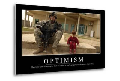 Optimism: Inspirational Quote and Motivational Poster--Metal Print