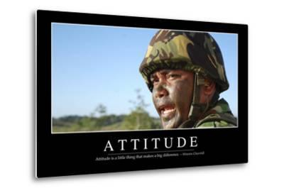 Attitude: Inspirational Quote and Motivational Poster--Metal Print