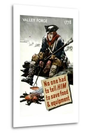 World War II Poster of a Revolutionary War Soldier Cooking over a Fire--Metal Print