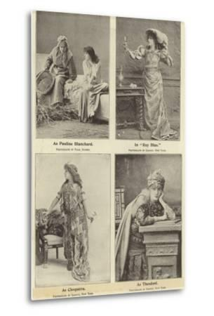 Madame Sara Bernhardt in Some of Her Characters--Metal Print