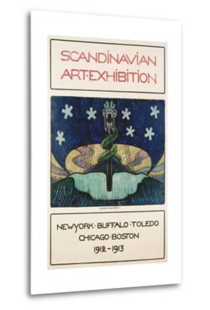 Scandinavian Art Exhibition: 1912-1913 Poster-Gunnar August Hallstrom-Metal Print