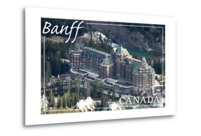 Banff, Canada - Banff Springs Hotel-Lantern Press-Metal Print