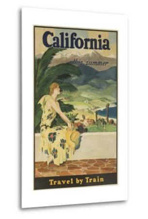 California This Summer Travel by Train--Metal Print
