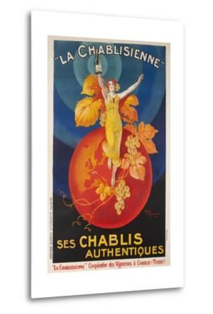 La Chablisienne, Ses Chablis Authentiques, French Wine Poster--Metal Print