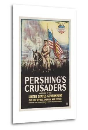 Pershing's Crusaders Poster--Metal Print