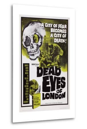 Dead Eyes of London, 1961--Metal Print