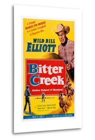 Bitter Creek, Bill Elliott, 1954--Metal Print
