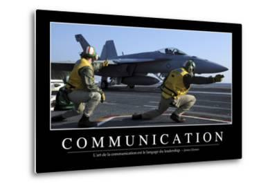 Communication: Citation Et Affiche D'Inspiration Et Motivation--Metal Print