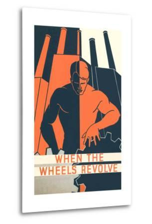 When the Wheels Revolve Poster--Metal Print