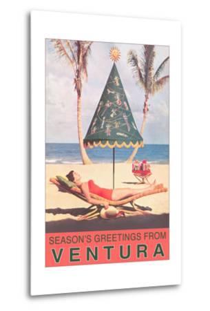 Season's Greetings from Ventura--Metal Print