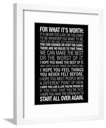 For What It's Worth Quote (Black) Motivational Poster--Framed Poster