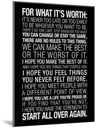 For What It's Worth Quote (Black) Motivational Poster--Mounted Poster