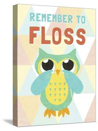 Remember to Floss--Stretched Canvas Print