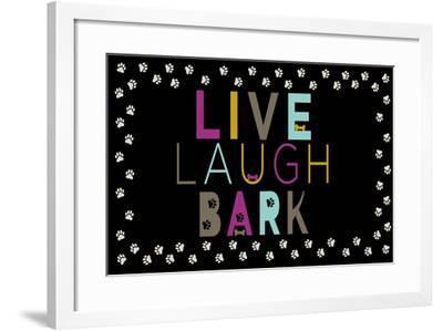 Live, Laugh, Bark--Framed Art Print
