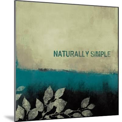 Naturally Simple-Lanie Loreth-Mounted Premium Giclee Print