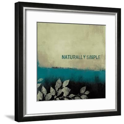 Naturally Simple-Lanie Loreth-Framed Premium Giclee Print