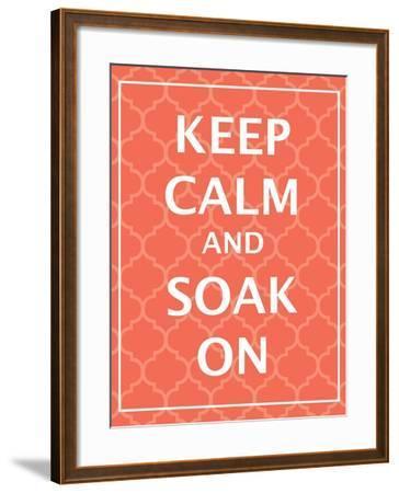 Keep Calm & Soak-N^ Harbick-Framed Art Print