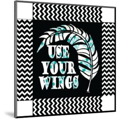 Use Your Wing Art Box-Shanni Welch-Mounted Art Print