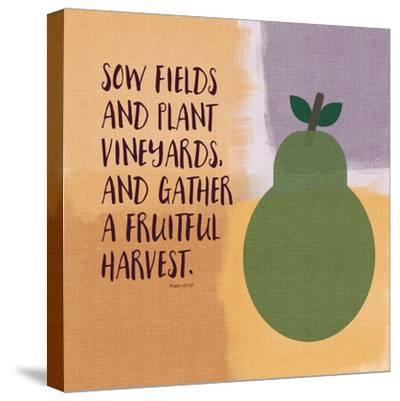 Psalm107 Fruitfulharvest-Linda Woods-Stretched Canvas Print