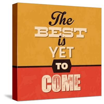 The Best Is Yet to Come-Lorand Okos-Stretched Canvas Print