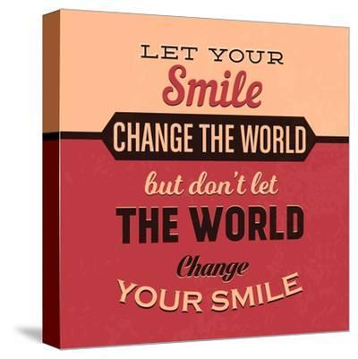 Let Your Smile Change the World-Lorand Okos-Stretched Canvas Print