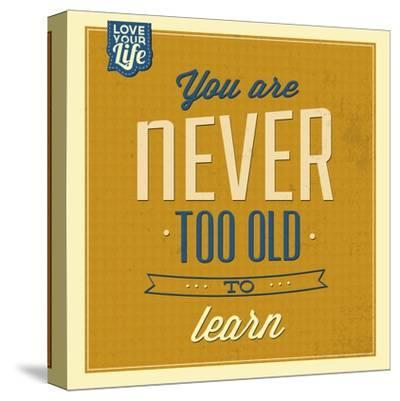 Never Too Old-Lorand Okos-Stretched Canvas Print