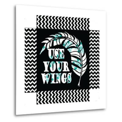 Use Your Wing Art Box-Shanni Welch-Metal Print