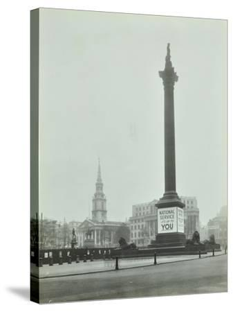 Nelsons Column with National Service Recruitment Poster, London, 1939--Stretched Canvas Print