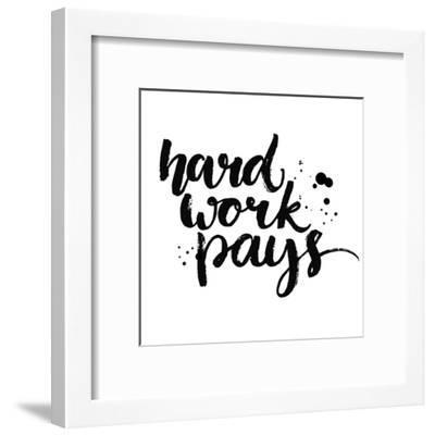 Hard Work Pays-kotoko-Framed Art Print