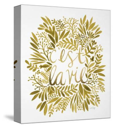 C'est La Vie in Gold-Cat Coquillette-Stretched Canvas Print