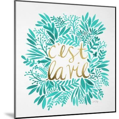 C'est La Vie in Turquoise and Gold-Cat Coquillette-Mounted Premium Giclee Print