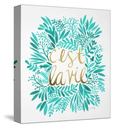C'est La Vie in Turquoise and Gold-Cat Coquillette-Stretched Canvas Print