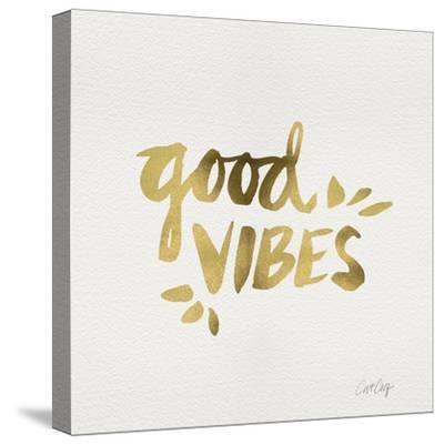 Good Vibes - Gold Ink-Cat Coquillette-Stretched Canvas Print