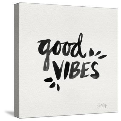 Good Vibes - Black Ink-Cat Coquillette-Stretched Canvas Print