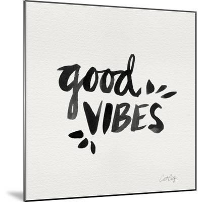 Good Vibes - Black Ink-Cat Coquillette-Mounted Giclee Print