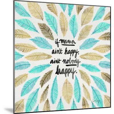 If Mama Aint Happy - Turquoise and Gold – Coquillette-Cat Coquillette-Mounted Giclee Print