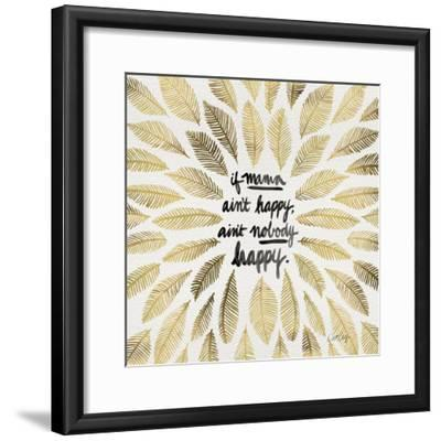 If Mama Aint Happy - Gold and Black – Coquillette-Cat Coquillette-Framed Premium Giclee Print