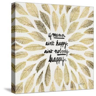 If Mama Aint Happy - Gold and Black – Coquillette-Cat Coquillette-Stretched Canvas Print