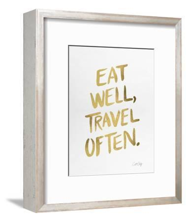 Eat Well Travel Often - Gold Ink-Cat Coquillette-Framed Premium Giclee Print