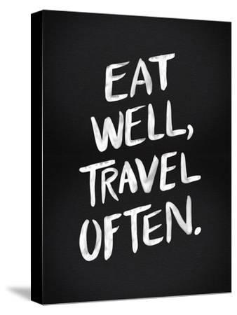Eat Well Travel Often - White Ink-Cat Coquillette-Stretched Canvas Print