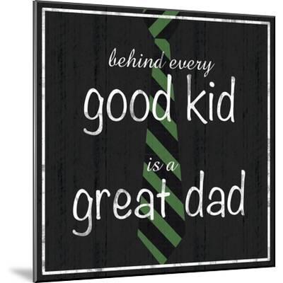 Great Dad-Lauren Gibbons-Mounted Premium Giclee Print