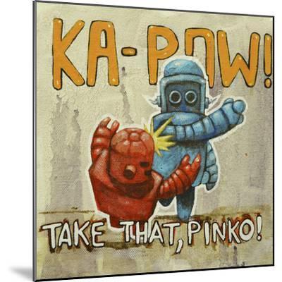 Take That Pinko-Craig Snodgrass-Mounted Giclee Print
