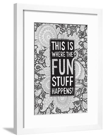 This Is Where the Fun Stuff Happens Black-Hello Angel-Framed Giclee Print